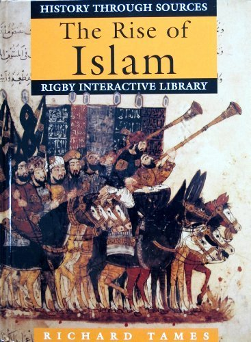 The Rise of Islam (Rigby Interactive Library--History)
