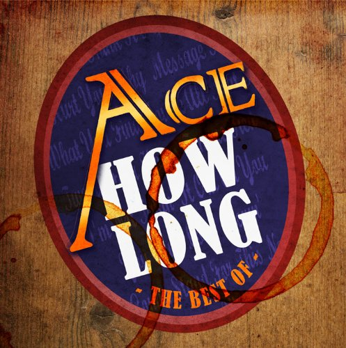 Ace - How Long: The Best Of - Zortam Music
