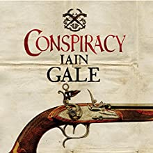 Conspiracy: Keane, Book 4 Audiobook by Iain Gale Narrated by David Timson
