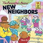 The Berenstain Bears' New Neighbors (...