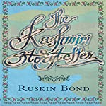 The Kashmiri Storyteller | Ruskin Bond