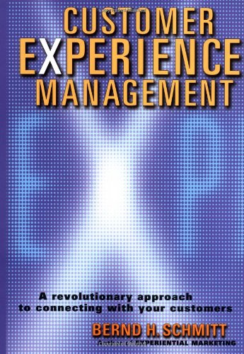 Customer Experience Management: A Revolutionary Approach...