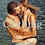 Clothing Optional | Alahna Zee