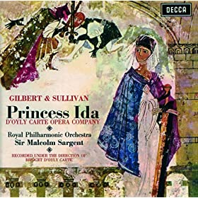 Gilbert & Sullivan: Princess Ida / Pineapple Poll (2 CDs)