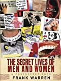 Frank Warren The Secret Lives of Men and Women: A PostSecret Book