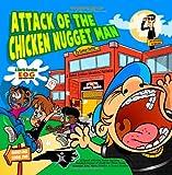 Attack of the Chicken Nugget Man: A North Carolina EOG Adventure