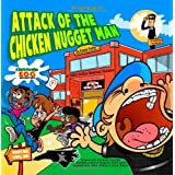 Attack of the Chicken Nugget Man: A North Carolina EOG Adventure ~ Kumar Sathy