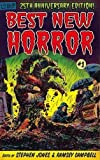 img - for 25th Anniversay Edition BEST NEW HORROR #1 [Trade Paperback] Edited by Stephen Jones & Ramsey Campbell book / textbook / text book