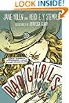 Bad Girls: Sirens, Jezebels, Murderes...