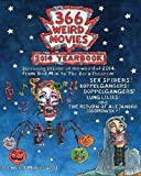 img - for 366 Weird Movies 2014 Yearbook book / textbook / text book