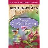 Saving CeeCee Honeycutt: A Novel ~ Beth Hoffman