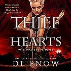 Thief of Hearts: The Complete Saga Hörbuch von D. L. Snow Gesprochen von: Alex Tregear