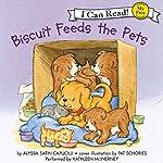 Biscuit Feeds the Pets | Alyssa Satin Capucilli