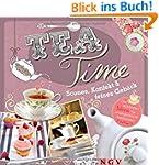 Teatime: Scones, Konfekt & feines Geb...