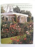 img - for The Botanical Gardens at the Huntington by Normark, Don, Houk, Walter (1996) Hardcover book / textbook / text book