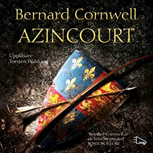 Azincourt [Agincourt] | [Bernard Cornwell]