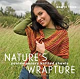 img - for Nature's Wrapture: Contemporary Knitted Shawls book / textbook / text book
