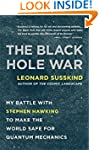 The Black Hole War: My Battle with St...