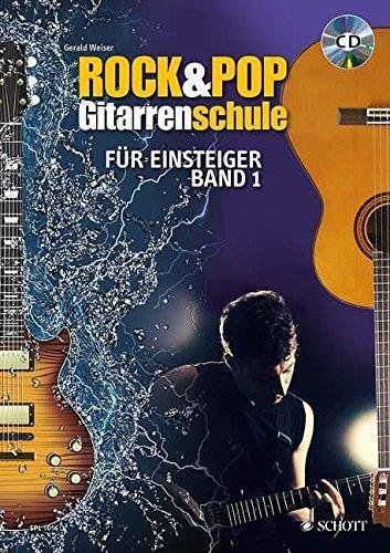 rock-pop-gitarrenschule-fur-einsteiger-mit-akkordtabelle-band-1-gitarre-ausgabe-mit-cd-schott-pro-li