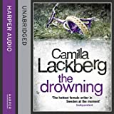 The Drowning (Patrick Hedstrom and Erica Falck, Book 6) Camilla Lackberg
