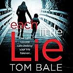 Each Little Lie   Tom Bale