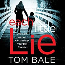 Each Little Lie Audiobook by Tom Bale Narrated by Kate Rawson