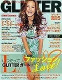 GLITTER (グリッター) 2011年 05月号 [雑誌]