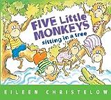 Five Little Monkeys Sitting in a Tree Eileen Christelow