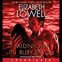 Midnight in Ruby Bayou: Donovan Series, Book 4 Audiobook by Elizabeth Lowell Narrated by Robin Rowan