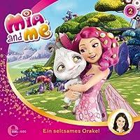 Ein seltsames Orakel (Mia and Me 2) Hörbuch