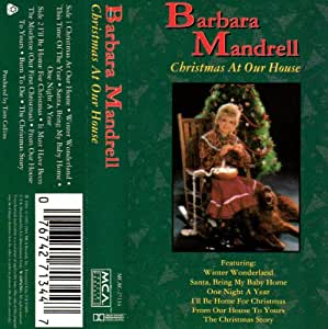 Barbara mandrell christmas at our house music for Christmas house music