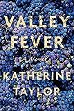 Valley Fever: A Novel