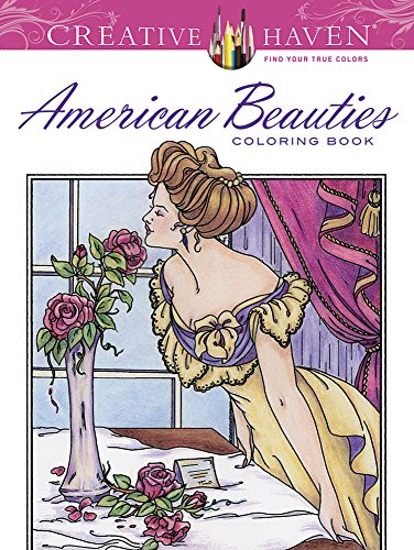Creative Haven American Beauties Coloring Book (Adult Coloring) PDF