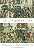 img - for By Amy G. Remensnyder La Conquistadora: The Virgin Mary at War and Peace in the Old and New Worlds book / textbook / text book