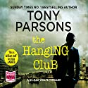 The Hanging Club Audiobook by Tony Parsons Narrated by Colin Mace
