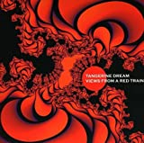 View From a Red Train by TANGERINE DREAM (2009-05-20)