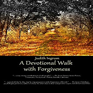 A Devotional Walk with Forgiveness Audiobook