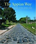 The Appian Way: From Its Foundation t...
