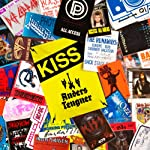 Access All Areas: Kiss | Anders Tengner