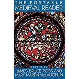 The Portable Medieval Reader (Portable Library) ~ James Bruce Ross