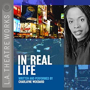 In Real Life | [Charlayne Woodard]