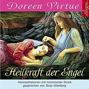 Heilkraft der Engel Hörbuch