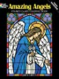 Amazing Angels Stained Glass Coloring Book (Dover Stained Glass Coloring Book)