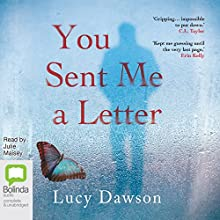 You Sent Me a Letter Audiobook by Lucy Dawson Narrated by Julie Maisey
