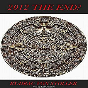 2012: The End? Audiobook