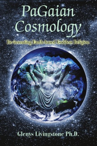 PaGaian Cosmology: Re-inventing Earth-based Goddess Religion