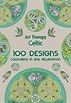 Art Therapy: Celtic: 100 Designs, Col...