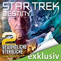 Star Trek Destiny 2: Gewöhnliche Sterbliche Audiobook by David Mack Narrated by Lutz Riedel