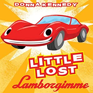 Little Lost Lamborgimme Audiobook