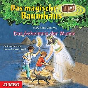 Das Geheimnis der Mumie (Das magische Baumhaus 3) Hörbuch